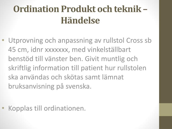 Ordination Produkt och teknik –
