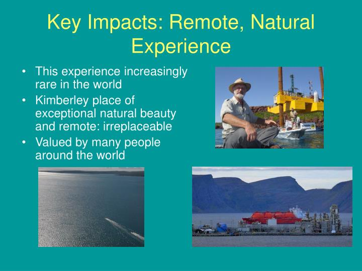Key Impacts: Remote, Natural Experience