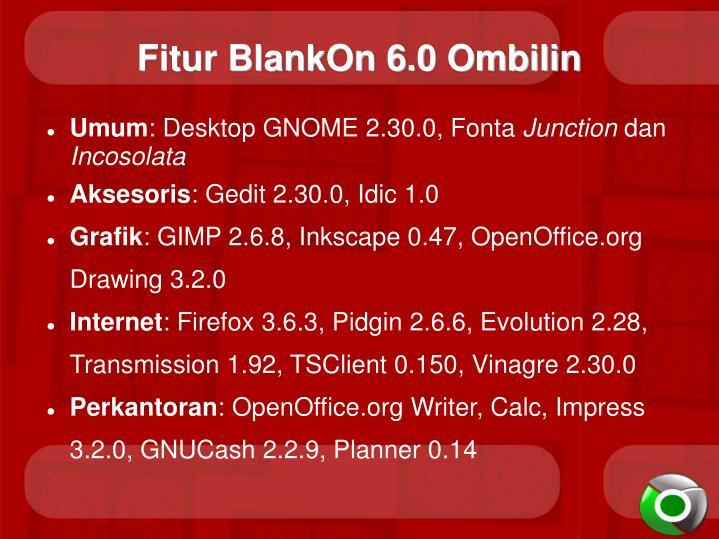 Fitur BlankOn 6.0 Ombilin