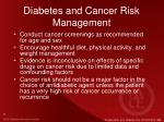 diabetes and cancer risk management