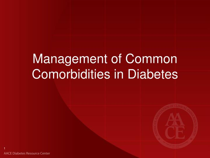 management of common comorbidities in diabetes