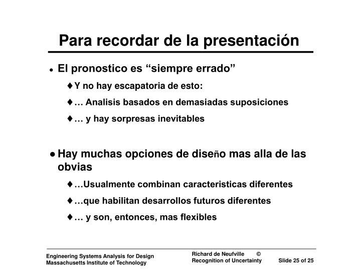 Para recordar de la presentación
