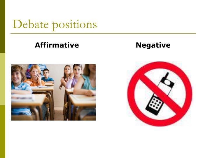 Debate positions