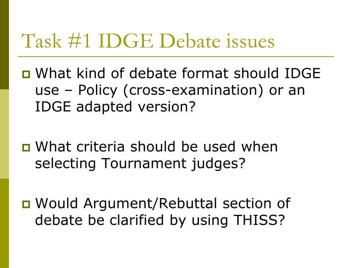 Task #1 IDGE Debate issues