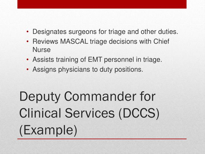 Designates surgeons for triage and other duties.