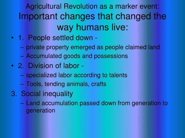 Agricultural Revolution as a marker event: