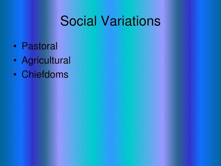 Social Variations