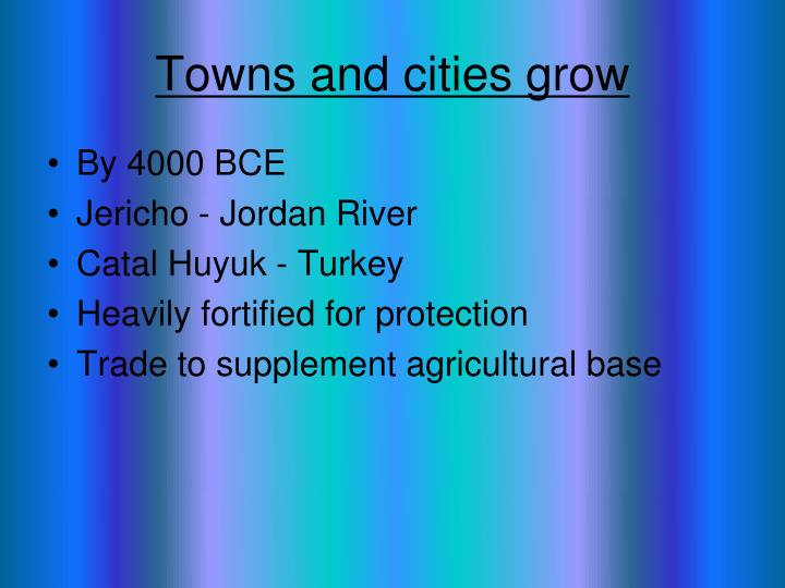 Towns and cities grow