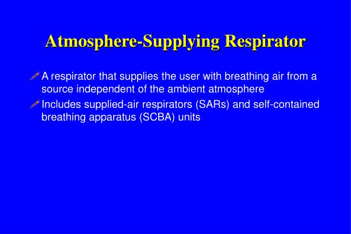 Atmosphere-Supplying Respirator