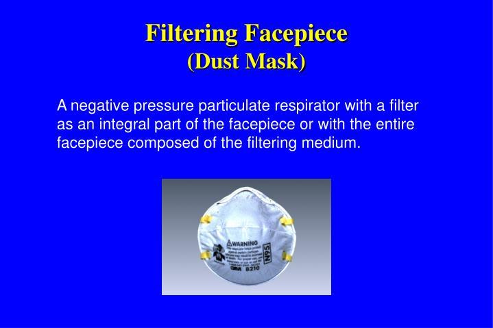 Filtering Facepiece