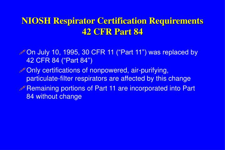 NIOSH Respirator Certification Requirements