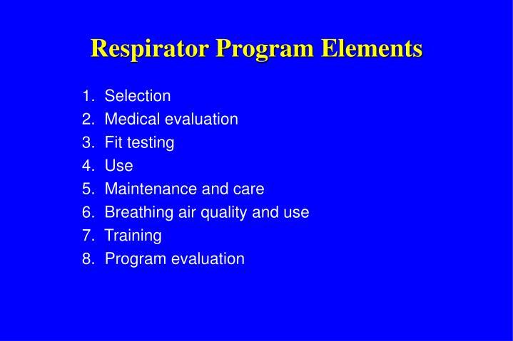 Respirator Program Elements