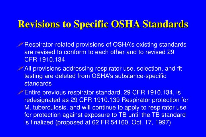 Revisions to Specific OSHA Standards