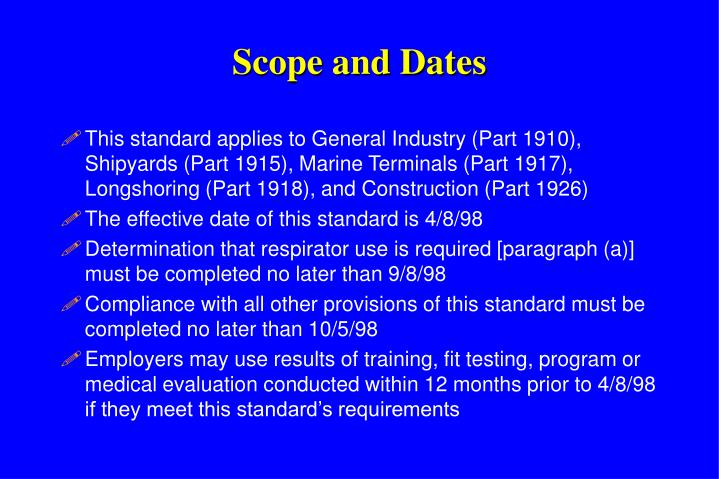 Scope and Dates