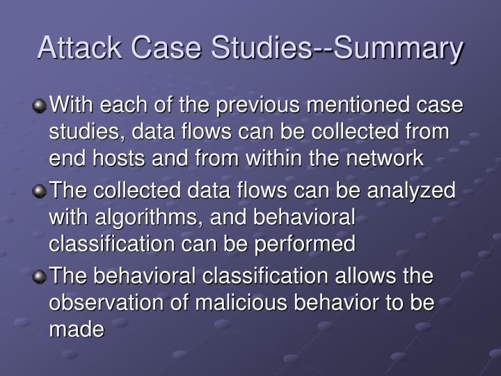 Attack Case Studies--Summary