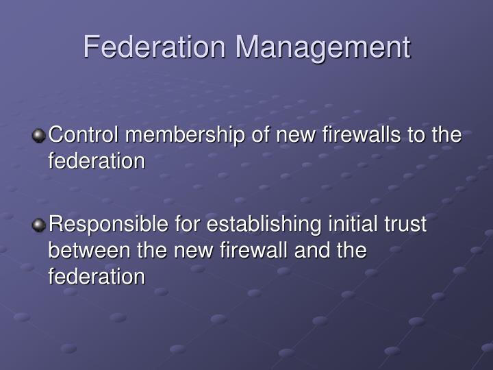 Federation Management