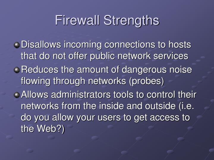 Firewall Strengths