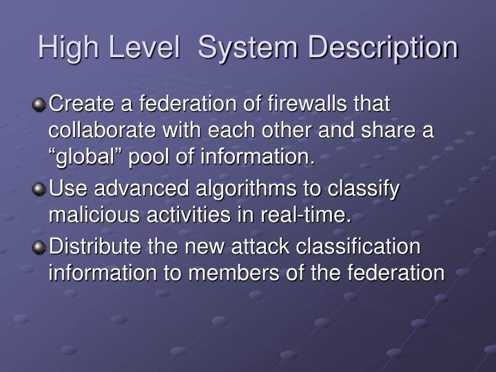 High Level  System Description