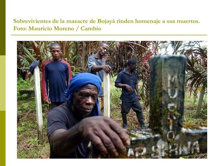 Sobrevivientes de la masacre de Bojayá rinden homenaje a sus muertos. Foto: Mauricio Moreno / Cambio