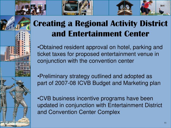Creating a Regional Activity District and Entertainment Center