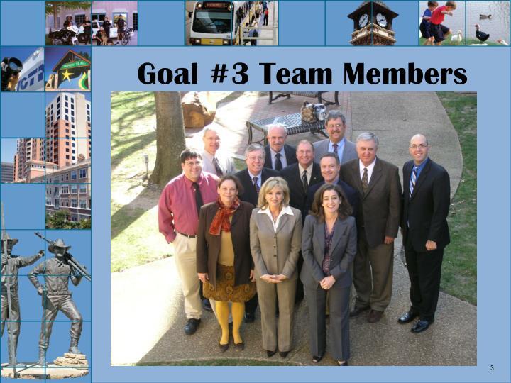 Goal #3 Team Members