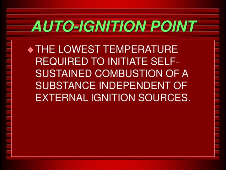 AUTO-IGNITION POINT