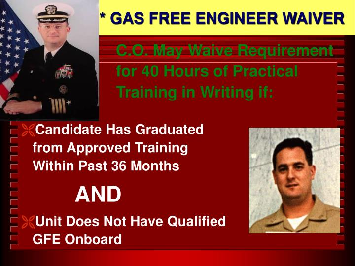 * GAS FREE ENGINEER WAIVER