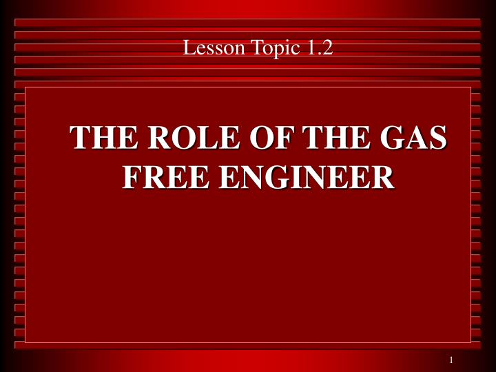 The role of the gas free engineer