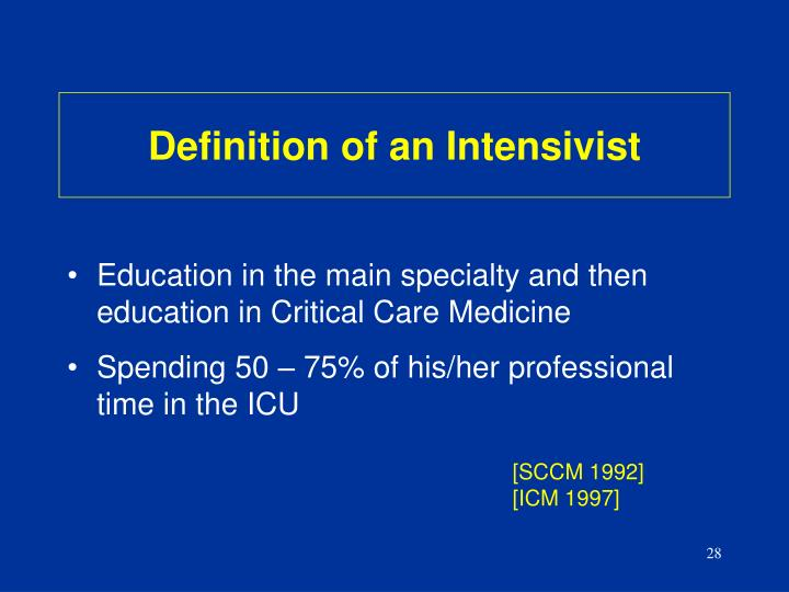 Definition of an Intensivist