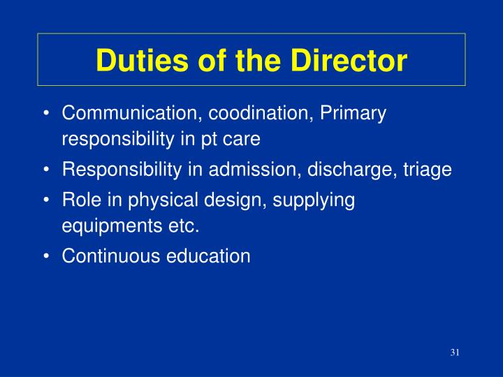 Duties of the Director