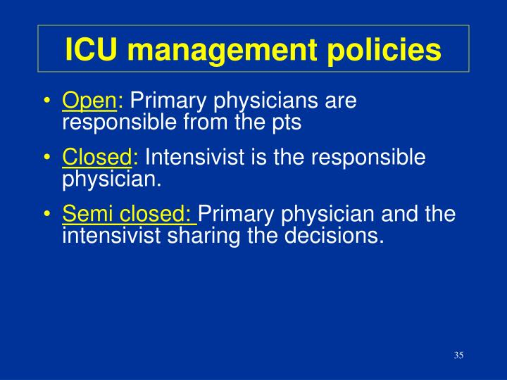 ICU management policies