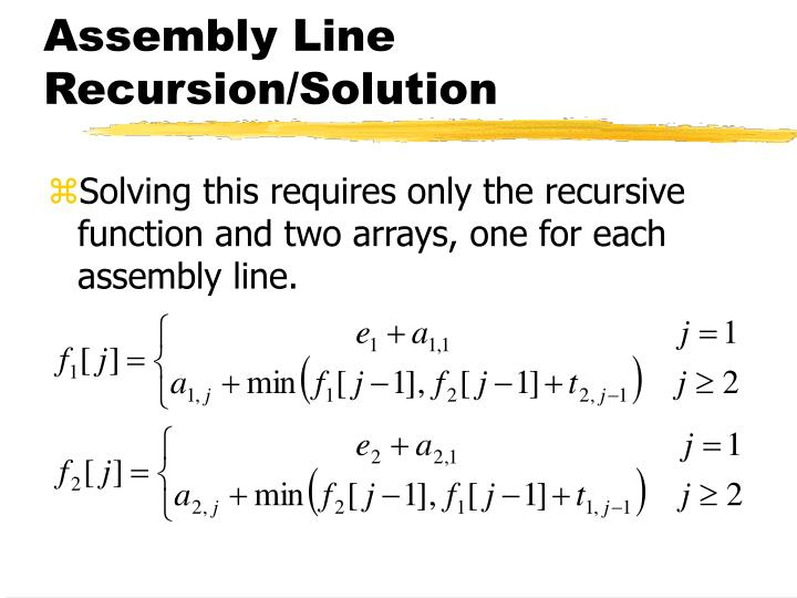 Assembly Line Recursion/Solution