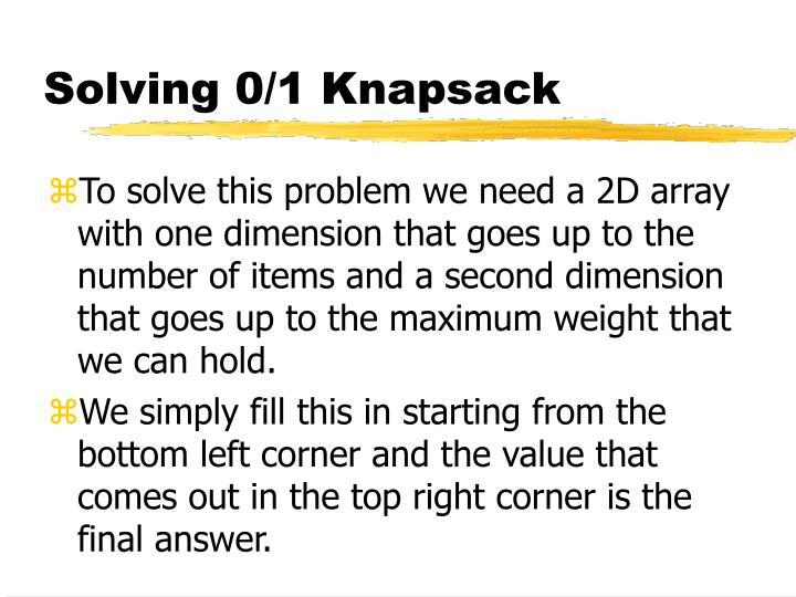 Solving 0/1 Knapsack