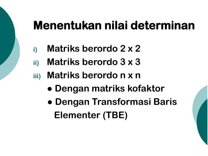 Menentukan nilai determinan