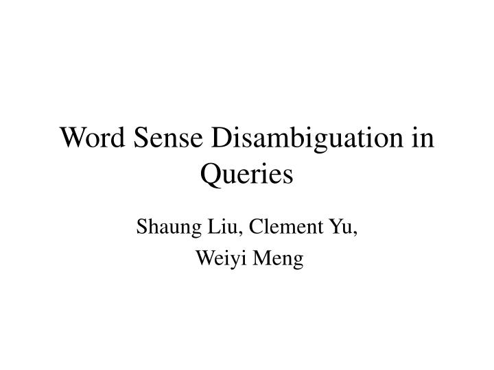 Word sense disambiguation in queries