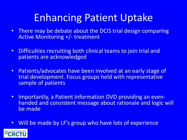 Enhancing Patient Uptake