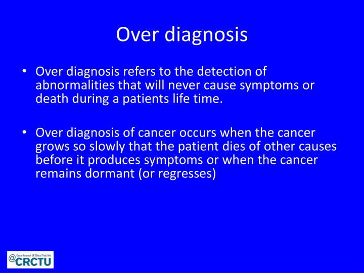 Over diagnosis