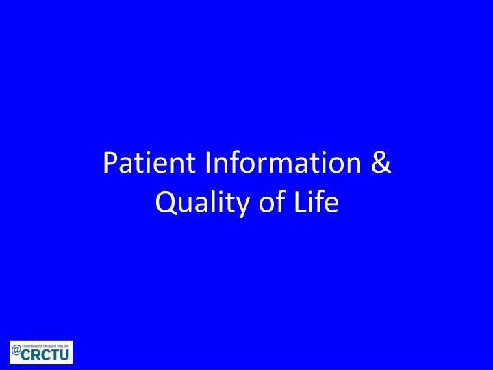 Patient Information &
