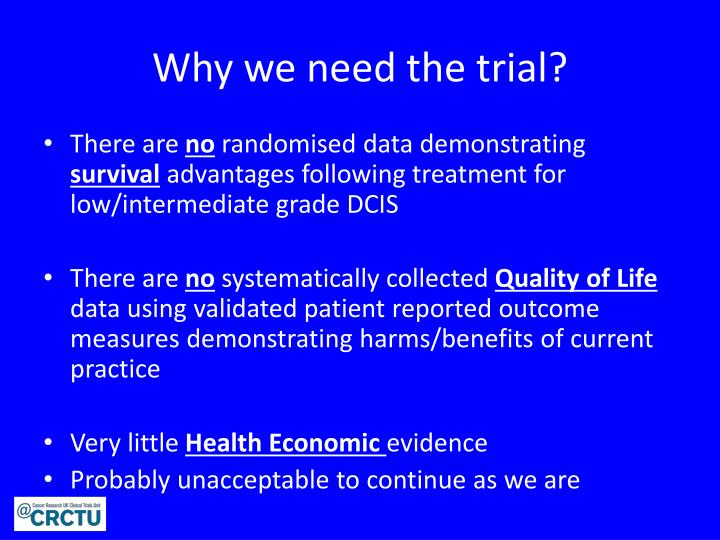 Why we need the trial?