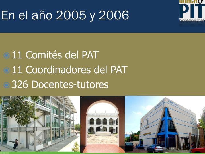 En el año 2005 y 2006