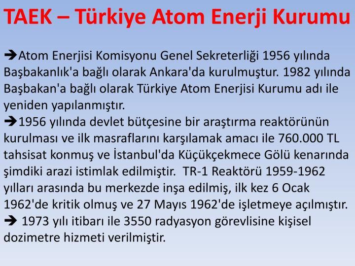 TAEK – Türkiye Atom Enerji Kurumu