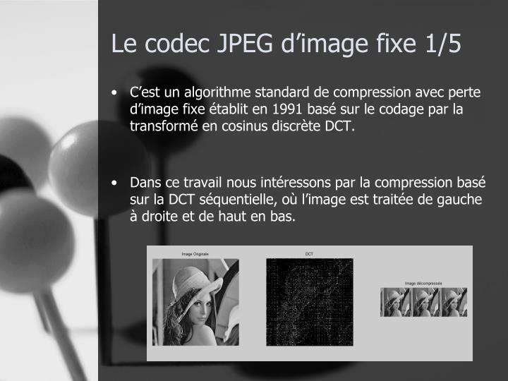 Le codec JPEG d'image fixe 1/5