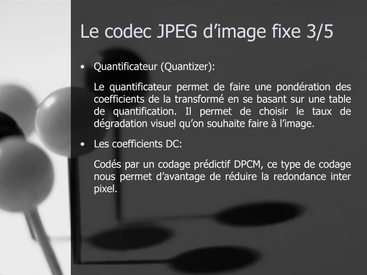Le codec JPEG d'image fixe 3/5