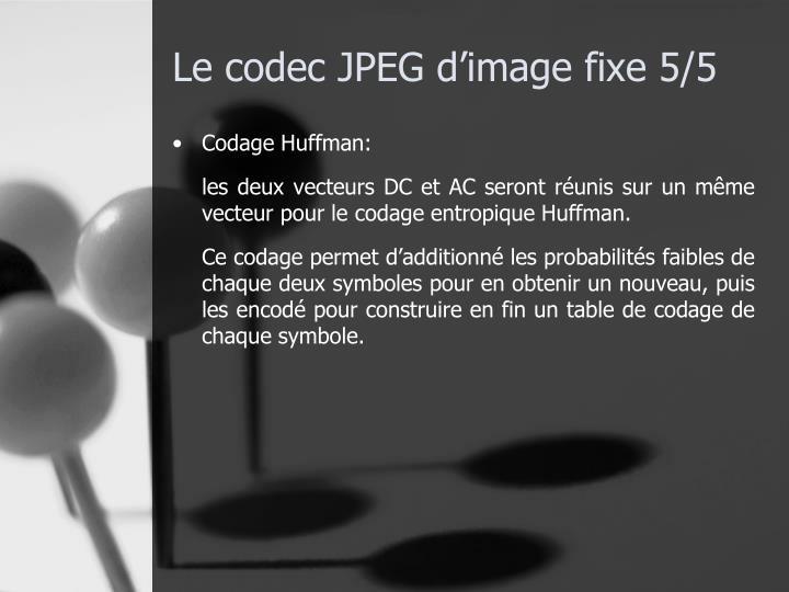 Le codec JPEG d'image fixe 5/5
