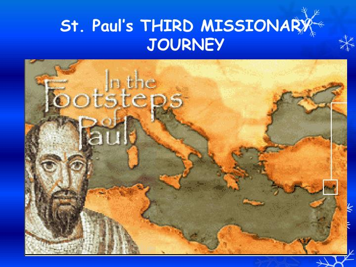 St. Pauls THIRD MISSIONARY JOURNEY