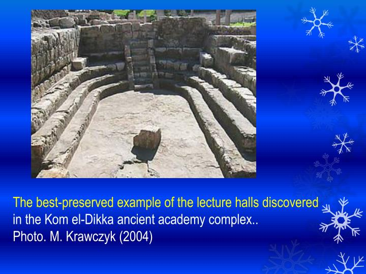 The best-preserved example of the lecture halls discovered