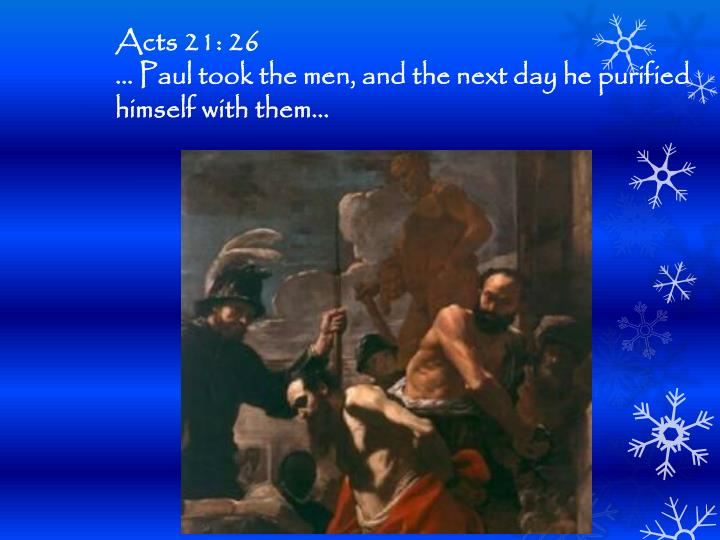 Acts 21: 26