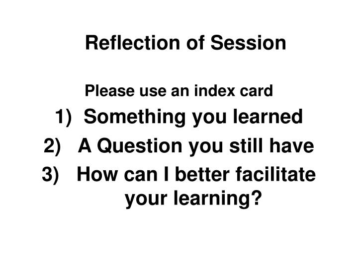 Reflection of Session