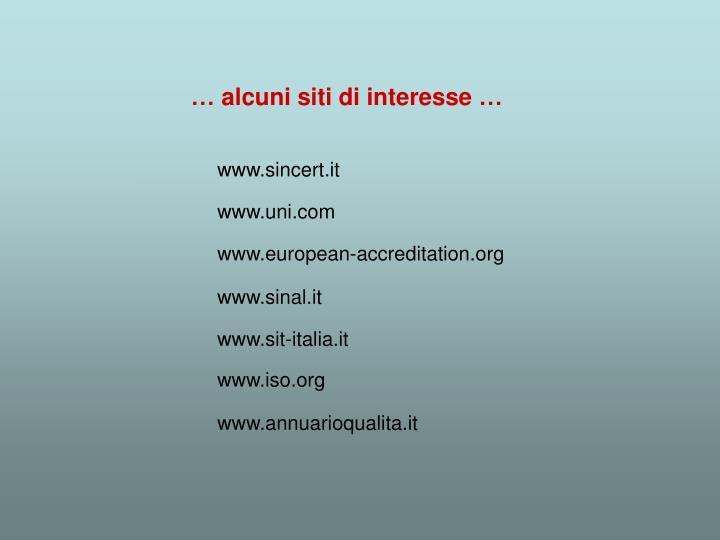 … alcuni siti di interesse …