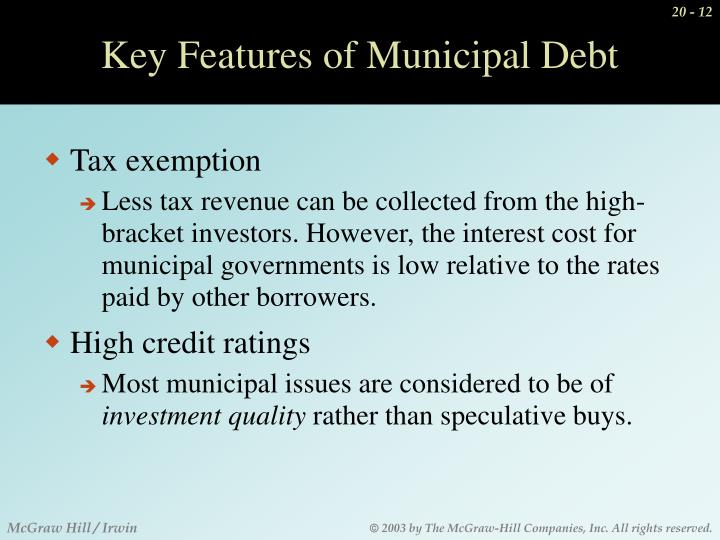 Key Features of Municipal Debt
